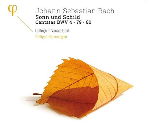 Johann Sebastian Bach - Sonn und Schild - Kantaten BWV 4, 79 & 80