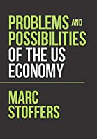 Problems and Possibilities of the Us Economy