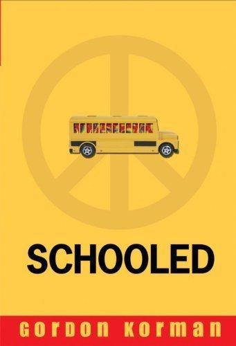 Schooled by Korman, Gordon (2008) Paperback