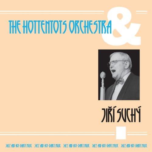 Jiří Suchý & The Hottentots Orchestra
