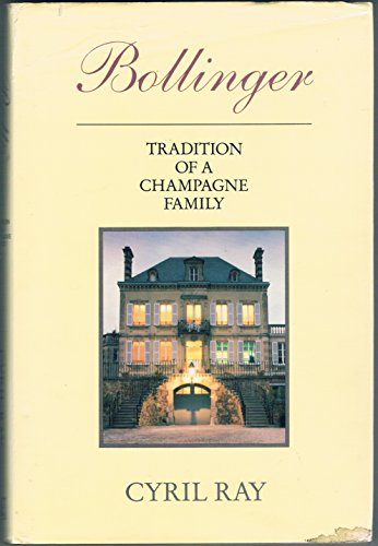 BOLLINGER: TRADITION OF A CHAMPAGNE FAMILY