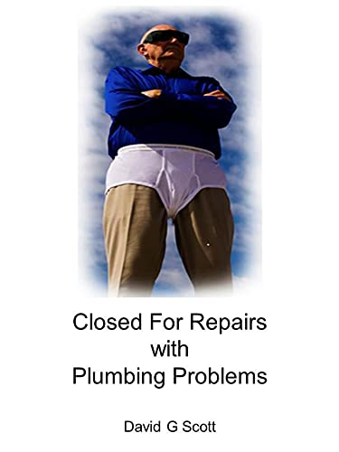 Closed For Repairs with Plumbing Problems
