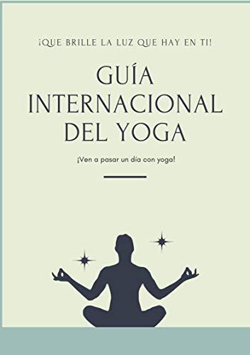 Guía de yoga desde casa : Entrena yoga desde la comodidad se tu hogar