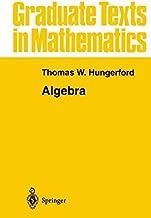 Algebra (Graduate Texts in Mathematics)