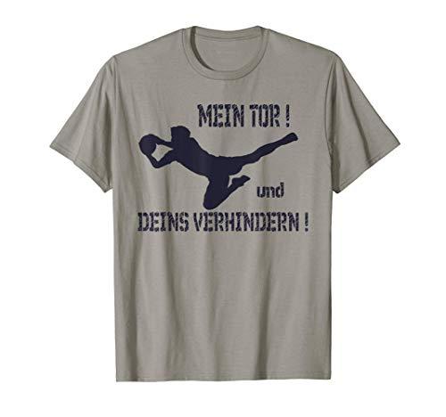 Torwart, Fußball, Mein Tor, Sport, Torhüter ,Geschenk T-Shirt