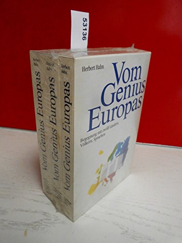 Vom Genius Europas. Begegnung mit zwölf Ländern, Völkern und Sprachen, in 3 Bdn.