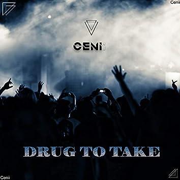 Drug to Take