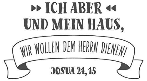 dekodino® Wandtattoo Christliche Sprüche Ich und mein Haus - dem Herrn dienen