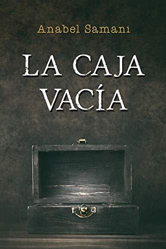 La caja vacía eBook: Samani, Anabel: Amazon.es: Tienda Kindle