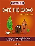 Café, thé, cacao: Un concentré d...
