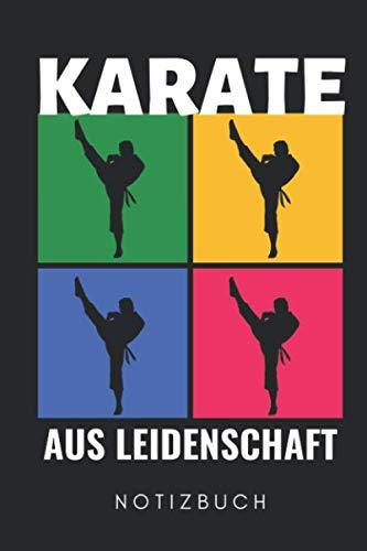 KARATE AUS LEIDENSCHAFT NOTIZBUCH: A5 Notizbuch KARIERT Karate Buch | Kampfsport für Kinder | Kampfkunst | Shotokan Karate | Karateka | Buch für Anfänger | Jugendliche | Japan
