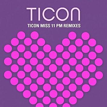 Miss 11 Pm Remixes