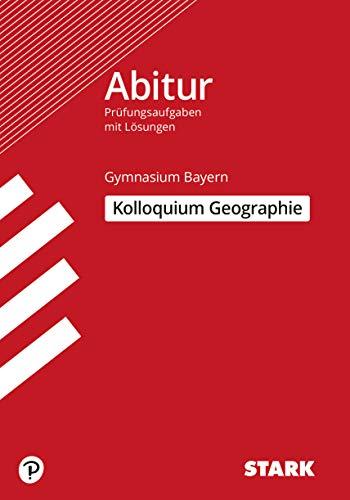 STARK Kolloquiumsprüfung Bayern - Geographie
