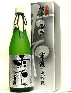浦霞(宮城・塩竈)、『槽(ふな)掛け雫酒』・大吟醸 720ml