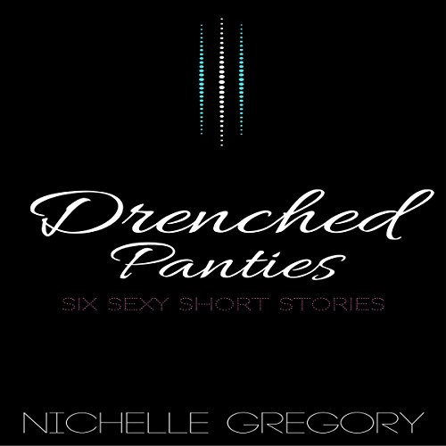 Drenched Panties audiobook cover art