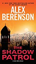 The Shadow Patrol (A John Wells Novel) by Alex Berenson(2008-09-01)