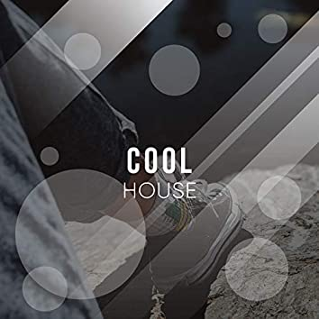 # Cool House