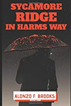 Sycamore Ridge: In Harms Way (Book One)