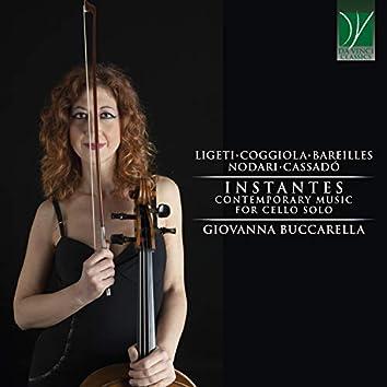 Ligeti, Coggiola, Bareilles, Cassadò: Instantes (Contemporary Music for Cello Solo)