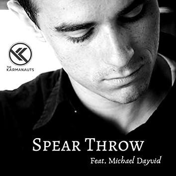 Spear Throw (feat. Michael Dayvid)