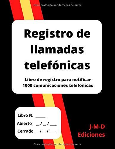 Registro de llamadas telefónicas: Libro de registro para notificar  1000 comunicaciones telefónicas