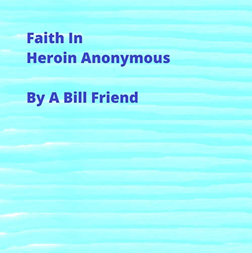 『Faith in Heroin Anonymous』のカバーアート