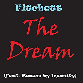 The Dream (feat. Reason by Insanity)