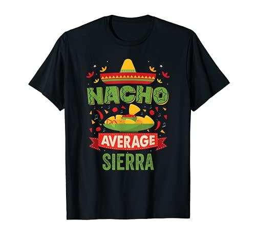 Nacho Average Sierra - Regalo de cumpleaños con nombre personalizado Camiseta