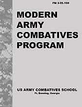Modern Army Combatives Program: FM 3.25-150