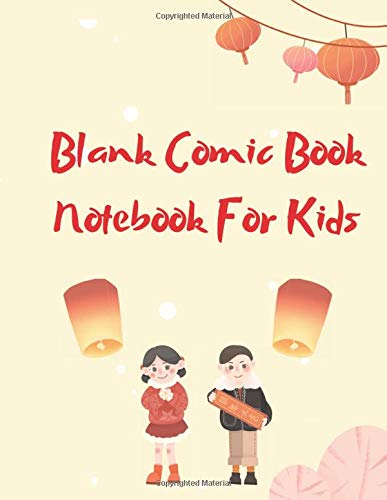 Blank Comic Book Notebook For Kids: Create Your Own Comics, Comic Book Strip Templates For Drawing,Super Hero Comics (Draw Your Own Comic Book For Kids)