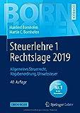 Steuerlehre 1 Rechtslage 2019: Allgemeines Steuerrecht, Abgabenordnung, Umsatzsteuer (Bornhofen Steuerlehre 1 LB) - Manfred Bornhofen