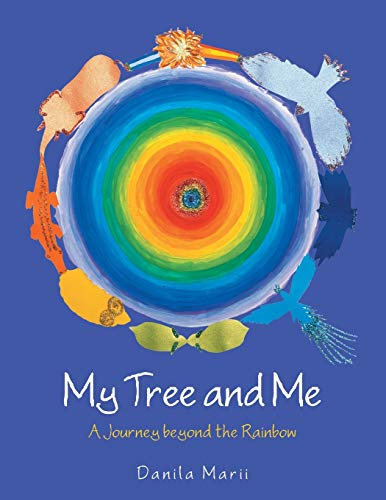 My Tree and Me: A Journey Beyond the Rainbow
