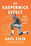 Image of The Kaepernick Effect: Taking a Knee, Changing the World