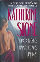 Katherine Stone: A New Collection of Three Complete Novels 0517118408 Book Cover