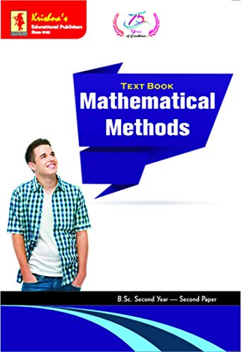 Krishna's TB Mathematical Methods | Pages 580 + | Code 844 | 1st Edition | Concepts + Theorems/Derivations + Solved Numericals + Practice Exercises | Text Book (Mathematics 58) (English Edition)