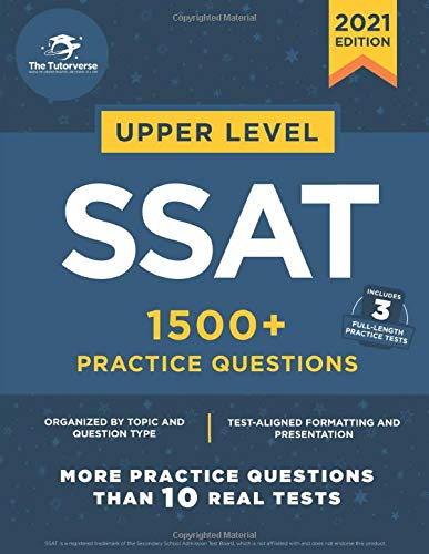 Upper Level SSAT: 1500+ Practice Questions