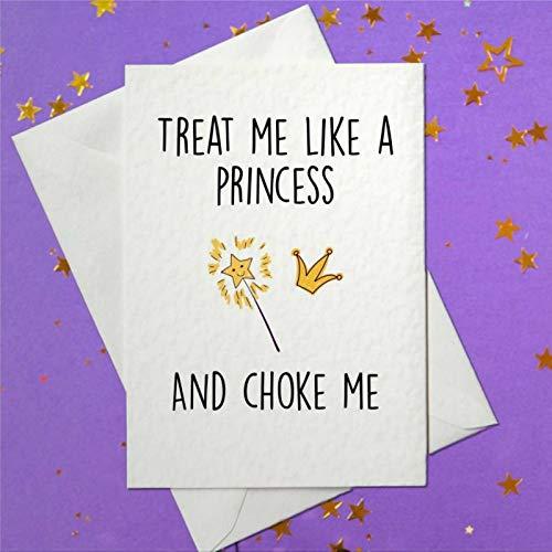 Tarjeta de felicitación de cumpleaños divertida con sobre Treat Me Like A Princess....and Choke Me. Divertida, grosera, rubia, sucia, sexy, en blanco