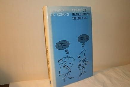 Atlas of Management Thinking by Edward De Bono (1981-12-31)