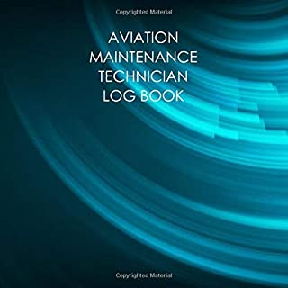Aviation Maintenance Technician log book: AMT Logbook: For AMT task record keeping