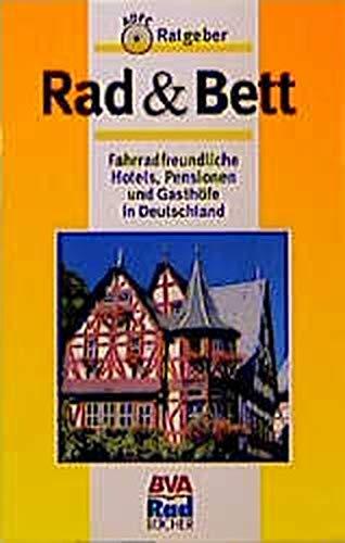 ADFC-Ratgeber Rad & Bett: Fahrradfreundliche Hotels, Pensionen und Gasthöfe in Deutschland