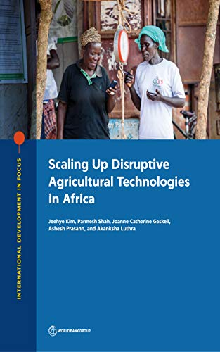 Scaling Up Disruptive Agricultural Technologies in Africa (English Edition)