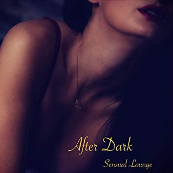 After Dark Sensual Lounge