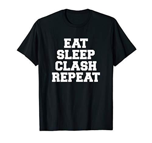 EAT SLEEP Clash Repeat Shirt Geschenk für Royale Gamer