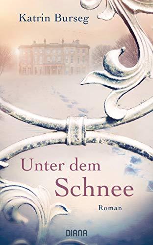 Buchseite und Rezensionen zu 'Unter dem Schnee: Roman' von Katrin Burseg