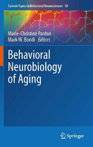 Behavioral Neurobiology of Aging (Current Topics in Behavioral Neurosciences Book 10)