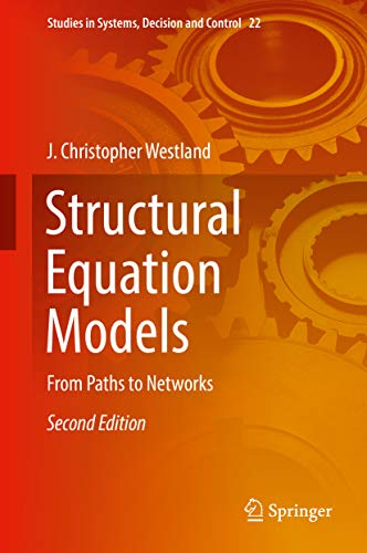 Structural Equation Models: From Paths to Networks (Studies in Systems, Decision and Control Book 22