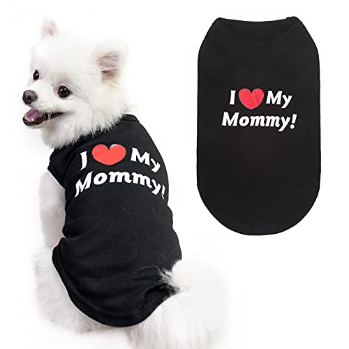Dog T-Shirts Clothes - Cotton Shirts Soft and Breathable, Dog Shirts Apparel Fit Printed with I Love My Mommy for Small Medium Large Dog, Black