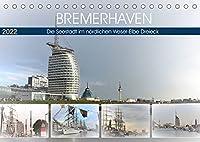 BREMERHAFEN Die Seestadt im noerdlichen Weser-Elbe Dreieck (Tischkalender 2022 DIN A5 quer): Eine pulsierende Seehafenstadt mit maritimen Flair (Monatskalender, 14 Seiten )