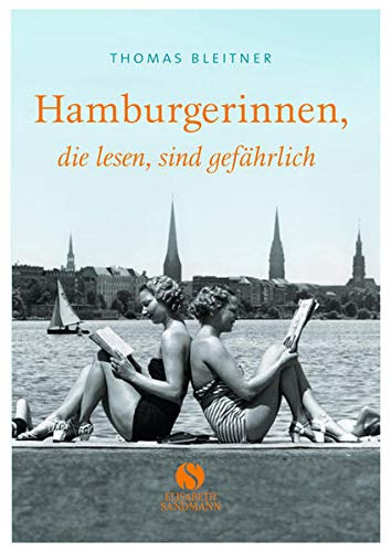 Buchseite und Rezensionen zu 'Hamburgerinnen, die lesen, sind gefährlich' von Thomas Bleitner