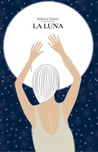 La Luna: La sua energia, la sua influenza e come può aiutarci a co-creare la nostra realtà
